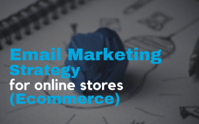 Email Marketing Strategy For Online Stores (Ecommerce)