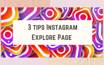 3 tips How To Get On The Instagram Explore Page