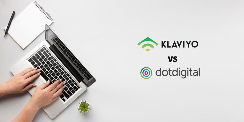 Klaviyo VS Dotdigital